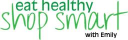 Eat Healthy Shop Smart With Emily www.cobornsblog.com